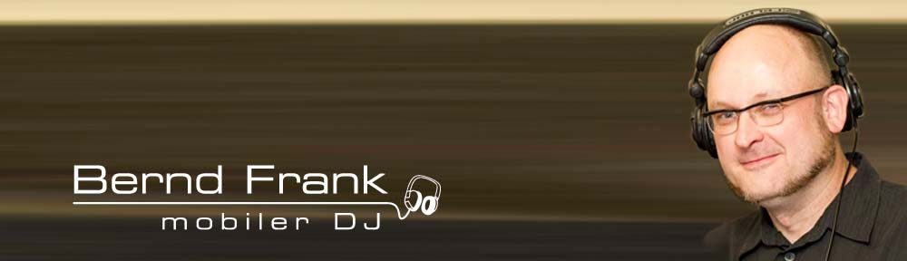 Bernd Frank – mobiler Hochzeits & Party DJ für  Mainz, Wiesbaden, Rhein-Main Gebiet